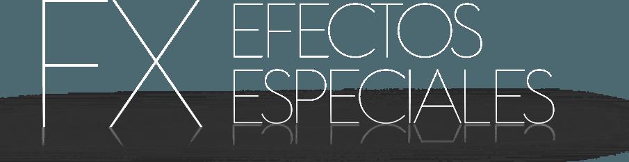efectos especiales FX para eventos